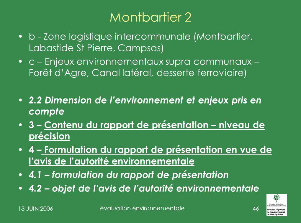 13 JUIN 2006 évaluation environnementale 47 PLU : Communes de Midi-Pyrénées > 5000ha et 10000 hab.