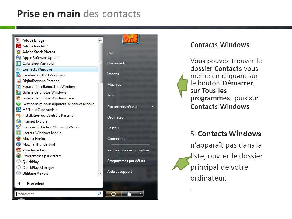Si Contacts Windows napparaît pas dans la liste, ouvrer le dossier principal de votre ordinateur.