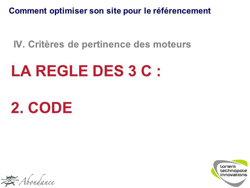 IV. Critères de pertinence des moteurs LA REGLE DES 3 C : 2.