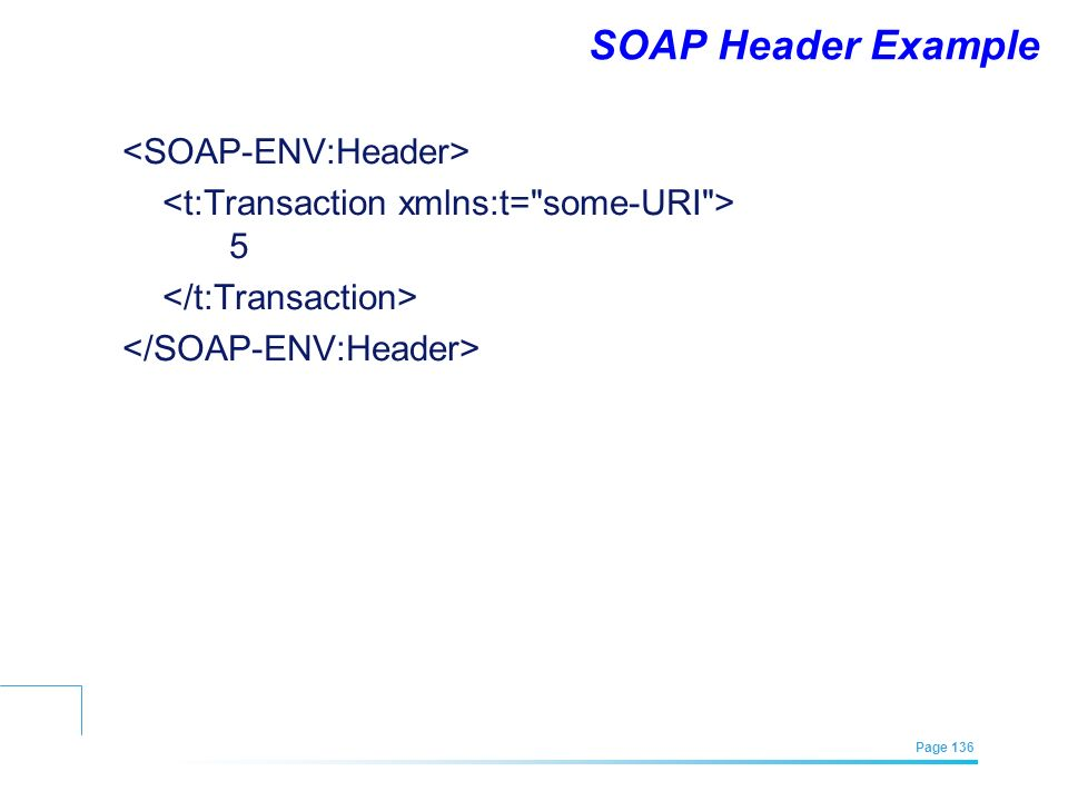 EFREI – M1A | Architecture des Systèmes d'Information | Mai – Juillet 2011| Page 136 SOAP Header Example 5