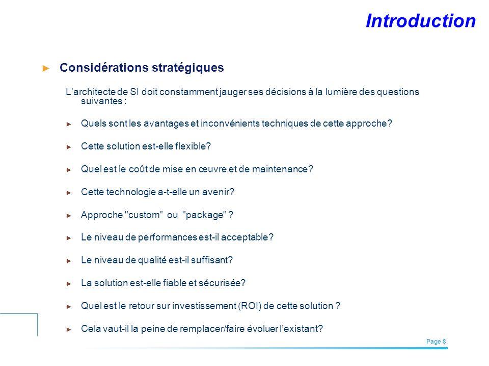 EFREI – M1A | Architecture des Systèmes d'Information | Mai – Juillet 2011| Page 8 Introduction Considérations stratégiques Larchitecte de SI doit con