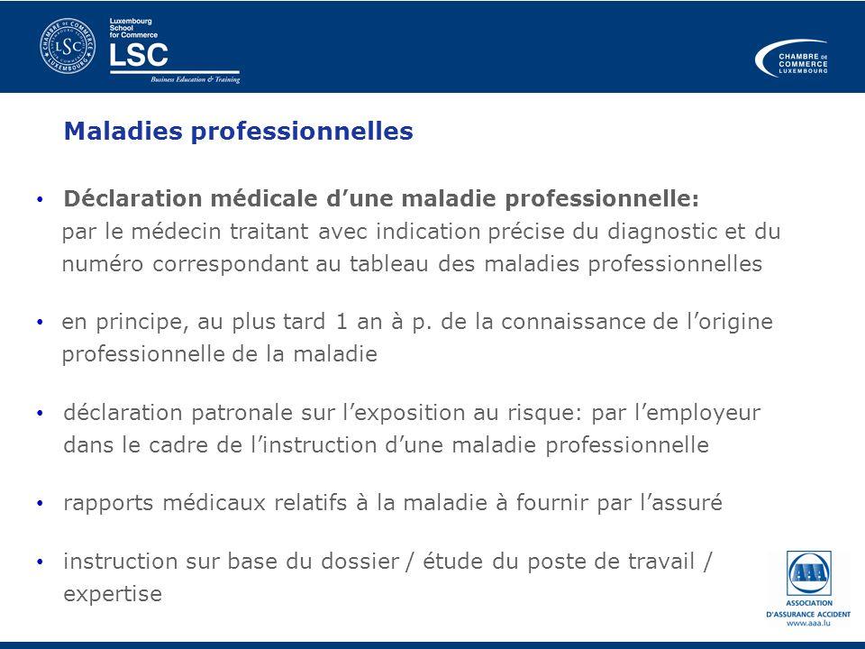 Maladies professionnelles Déclaration médicale dune maladie professionnelle: par le médecin traitant avec indication précise du diagnostic et du numér