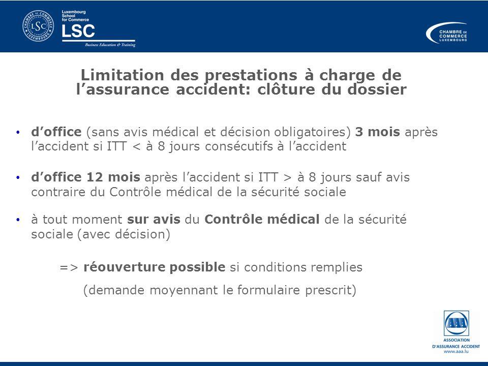 Limitation des prestations à charge de lassurance accident: clôture du dossier doffice (sans avis médical et décision obligatoires) 3 mois après lacci