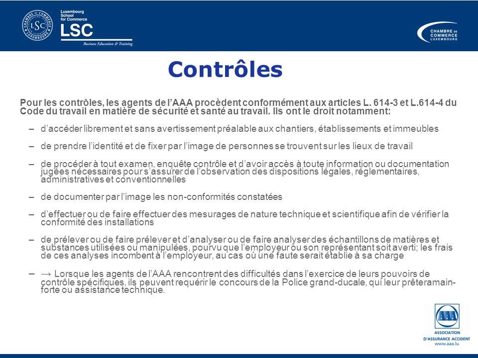 Pour les contrôles, les agents de lAAA procèdent conformément aux articles L. 614-3 et L.614-4 du Code du travail en matière de sécurité et santé au t