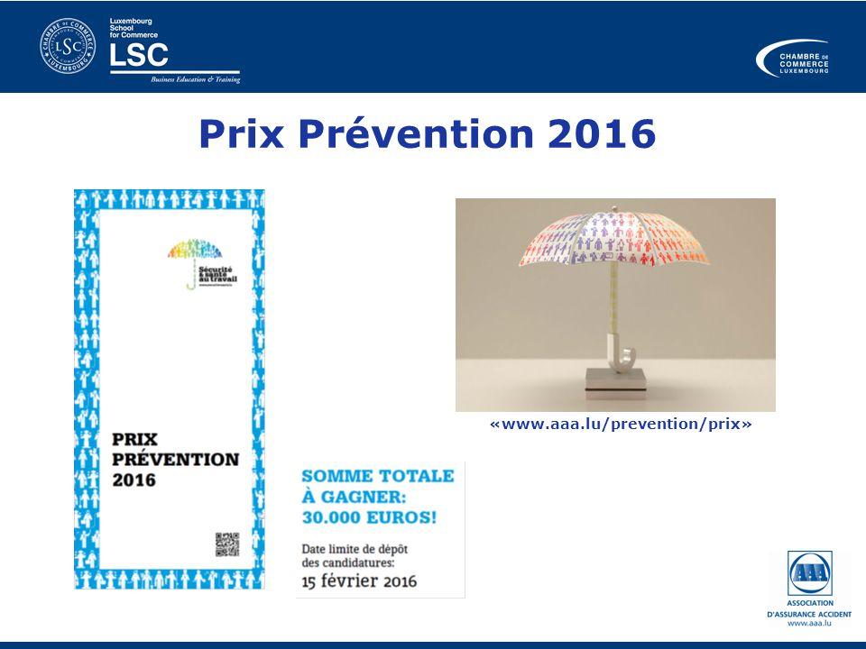 Prix Prévention 2016 «www.aaa.lu/prevention/prix»
