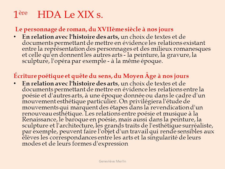 Histoire des arts et programmes de lettres de lycée 2 nde HDA : Du XVIe s. au XVIIIe s Le roman et la nouvelle au XIXème siècle : réalisme et naturali