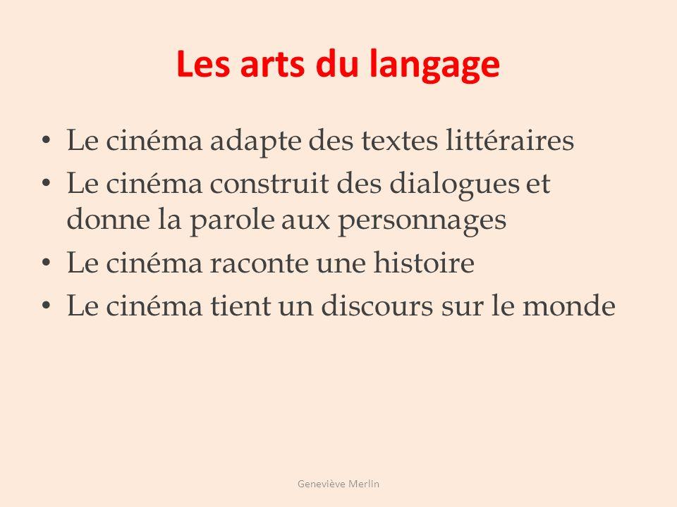 Les arts de lespace Le cinéma est un art de lespace Le cinéma recourt à larchitecture et au paysage Le cinéma met en scène des actions et des personna
