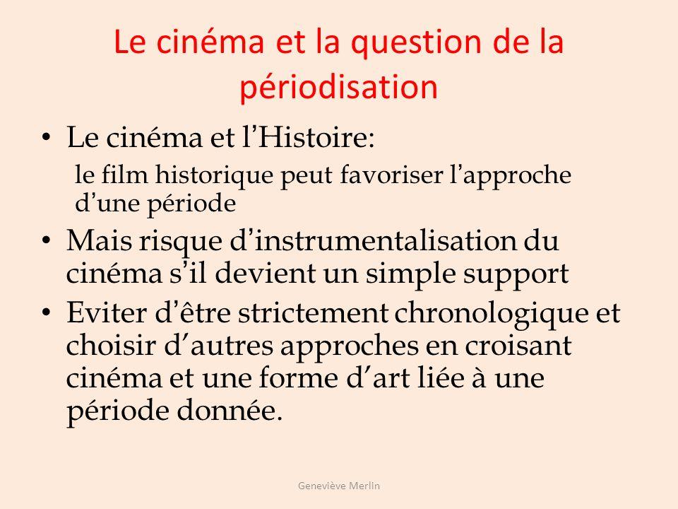 EX: La représentation de lesclavage et de la ségrégation dans le cinéma américain Griffith Naissance dune nation, 1914 Walsh Lesclave libre 1937 Flemi