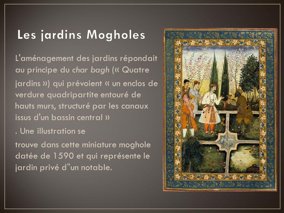 L'aménagement des jardins répondait au principe du char bagh (« Quatre jardins ») qui prévoient « un enclos de verdure quadripartite entouré de hauts