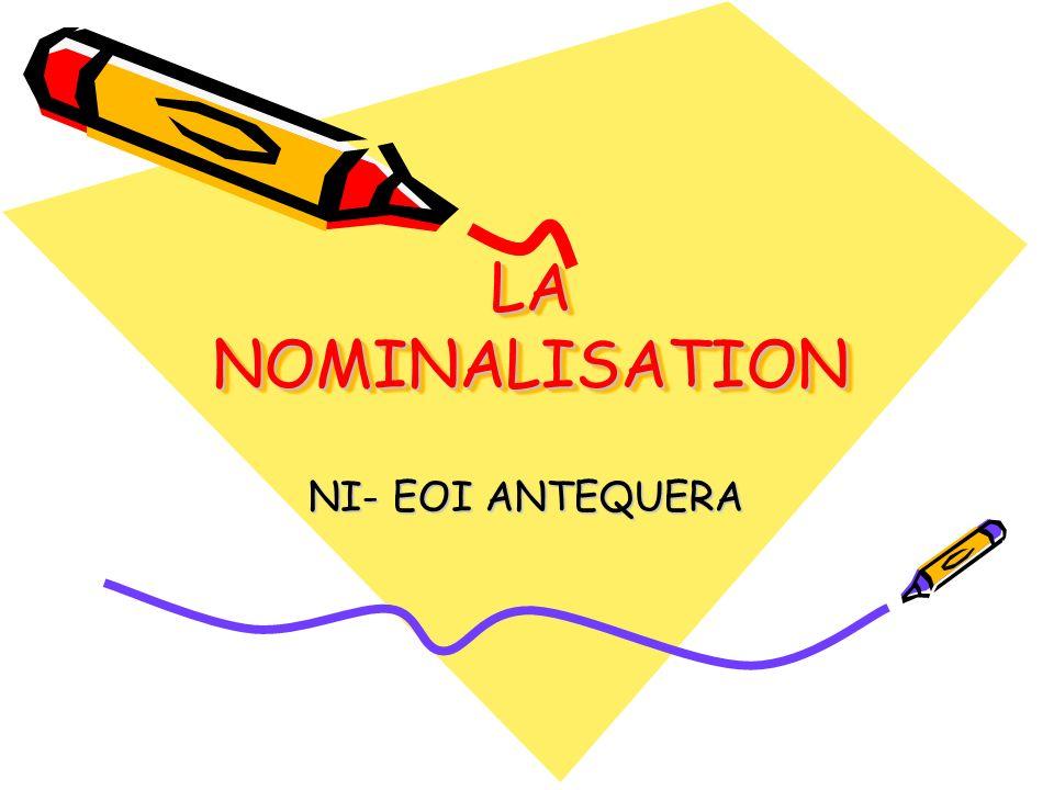 LA NOMINALISATION NI- EOI ANTEQUERA