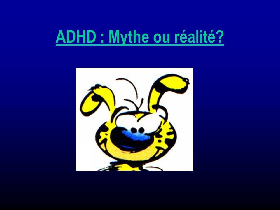 ADHD : Mythe ou réalité?