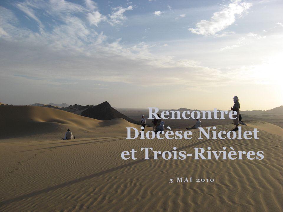 5 MAI 2010 Rencontre Diocèse Nicolet et Trois-Rivières