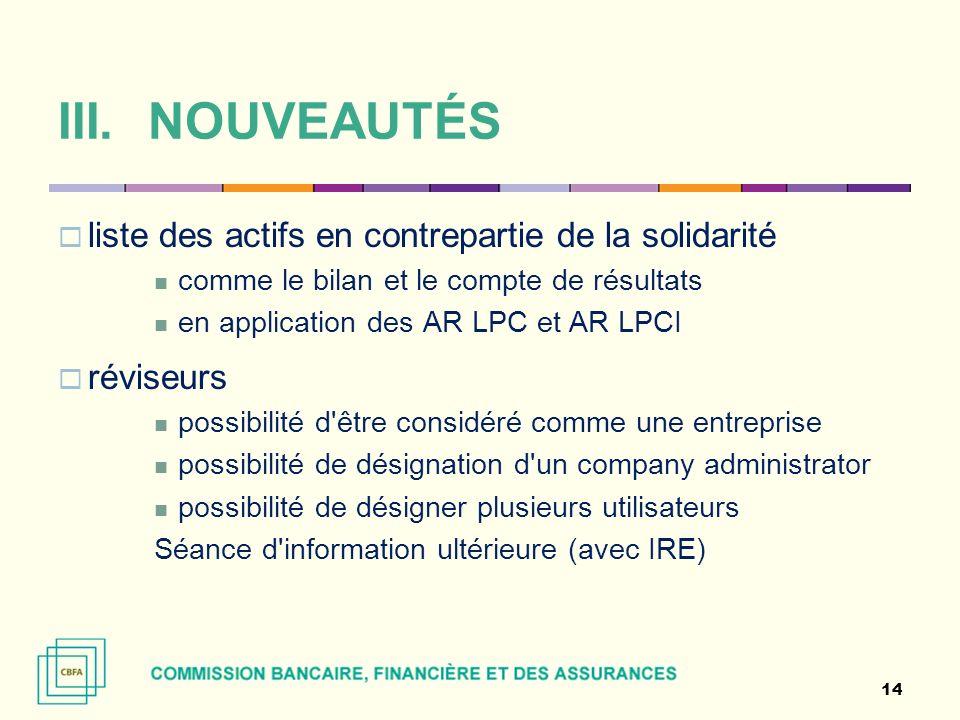 liste des actifs en contrepartie de la solidarité comme le bilan et le compte de résultats en application des AR LPC et AR LPCI réviseurs possibilité
