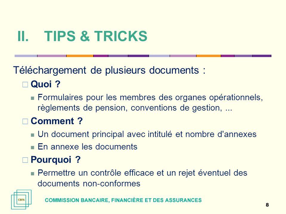 Téléchargement de plusieurs documents : Quoi ? Formulaires pour les membres des organes opérationnels, règlements de pension, conventions de gestion,.