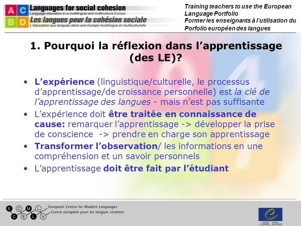Training teachers to use the European Language Portfolio Former les enseignants à lutilisation du Porfolio européen des langues 1.