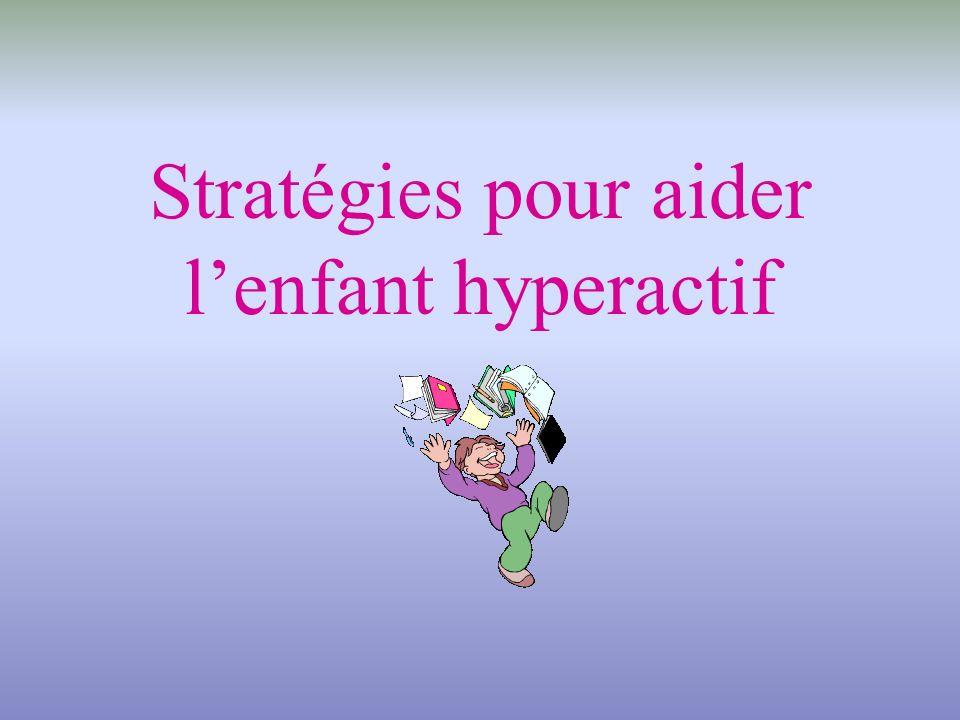Stratégies pour aider lenfant hyperactif