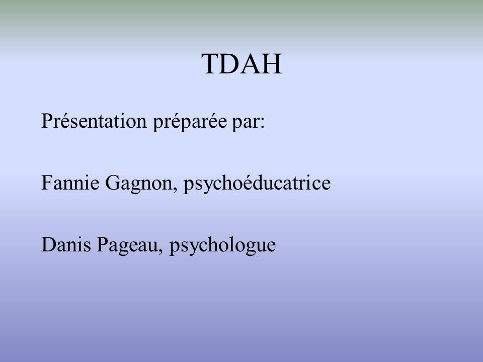 TDA/H TDA/H est un acronyme qui désigne le trouble déficitaire de lattention avec ou sans hyperactivité.