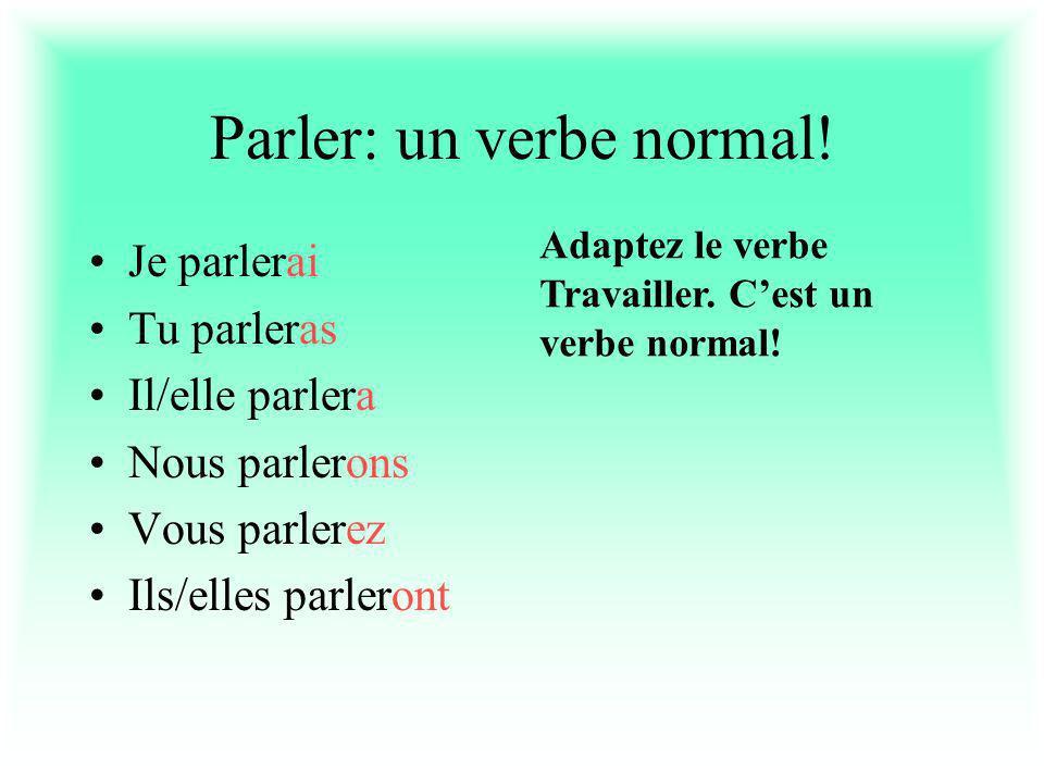 Parler: un verbe normal.
