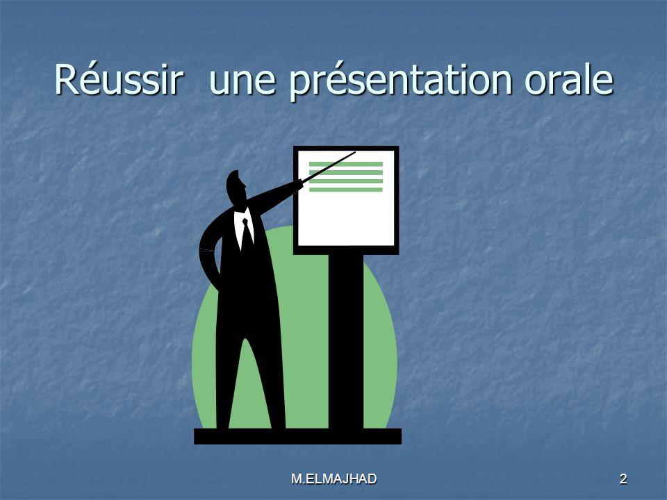 Réussir une présentation orale 2M.ELMAJHAD