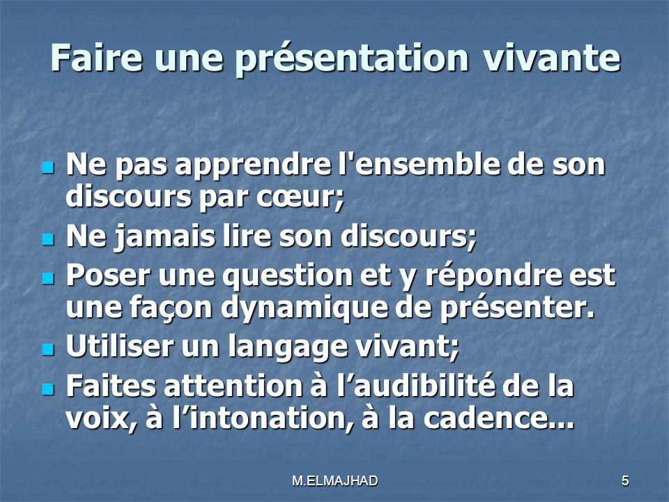 Faire une présentation vivante Ne pas apprendre l'ensemble de son discours par cœur; Ne pas apprendre l'ensemble de son discours par cœur; Ne jamais l