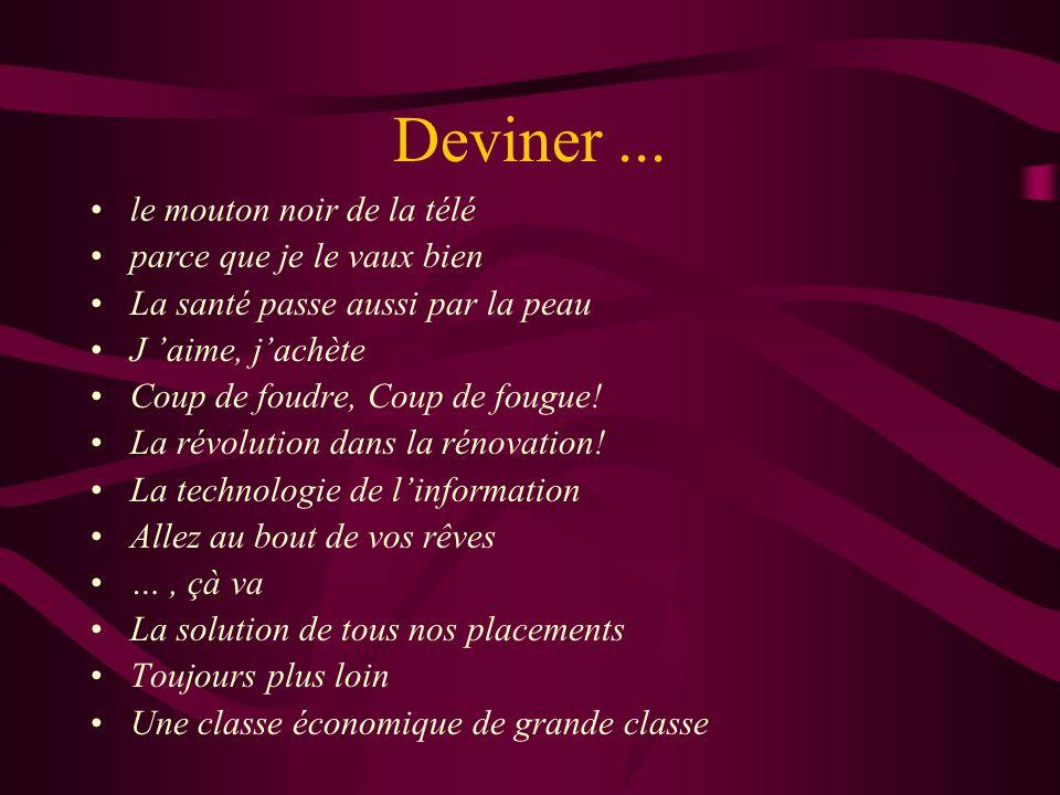 Deviner...