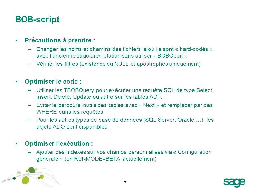 7 BOB-script Précautions à prendre : –Changer les noms et chemins des fichiers là où ils sont « hard-codés » avec lancienne structure/notation sans ut