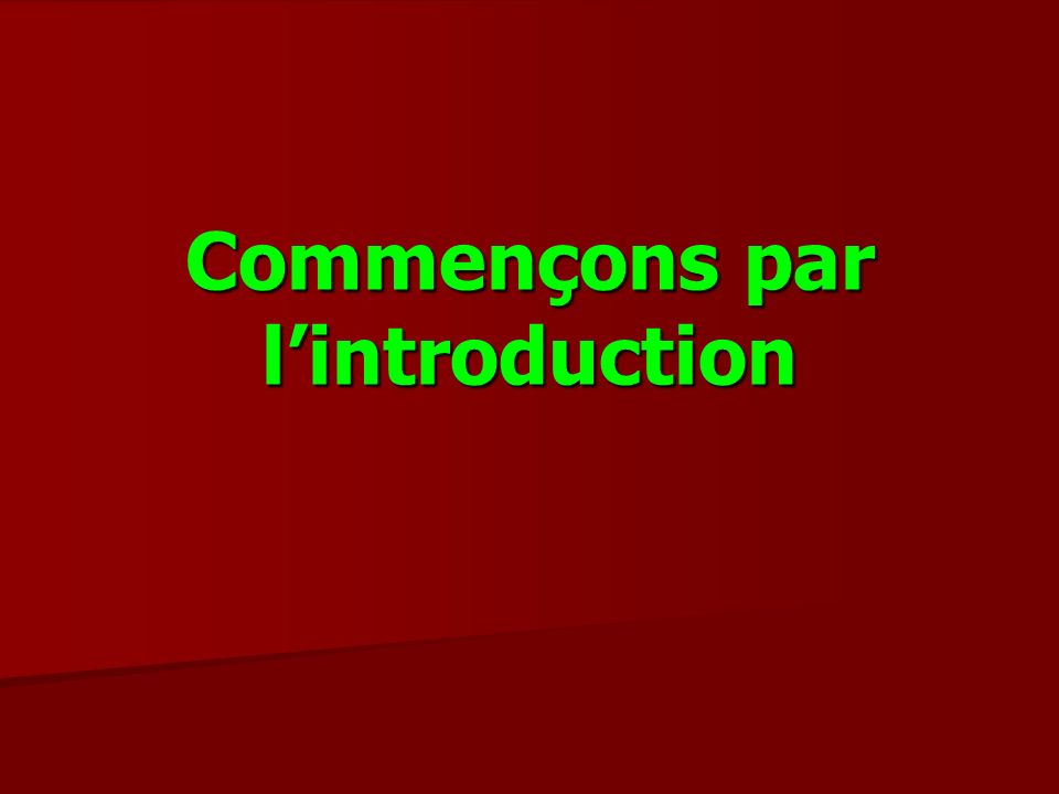 Commençons par lintroduction