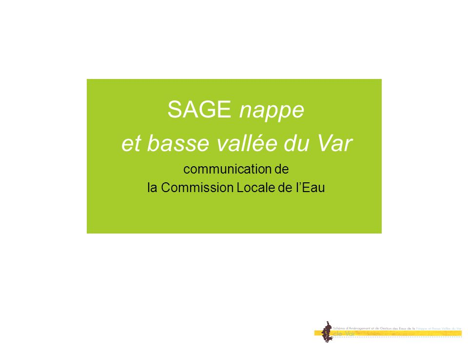SAGE nappe et basse vallée du Var communication de la Commission Locale de lEau