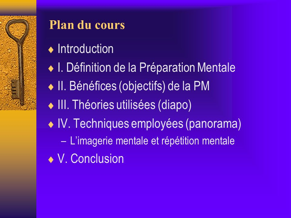 Plan du cours Introduction I. Définition de la Préparation Mentale II.