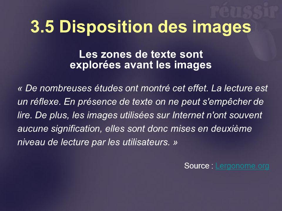 3.5 Disposition des images Les zones de texte sont explorées avant les images « De nombreuses études ont montré cet effet.
