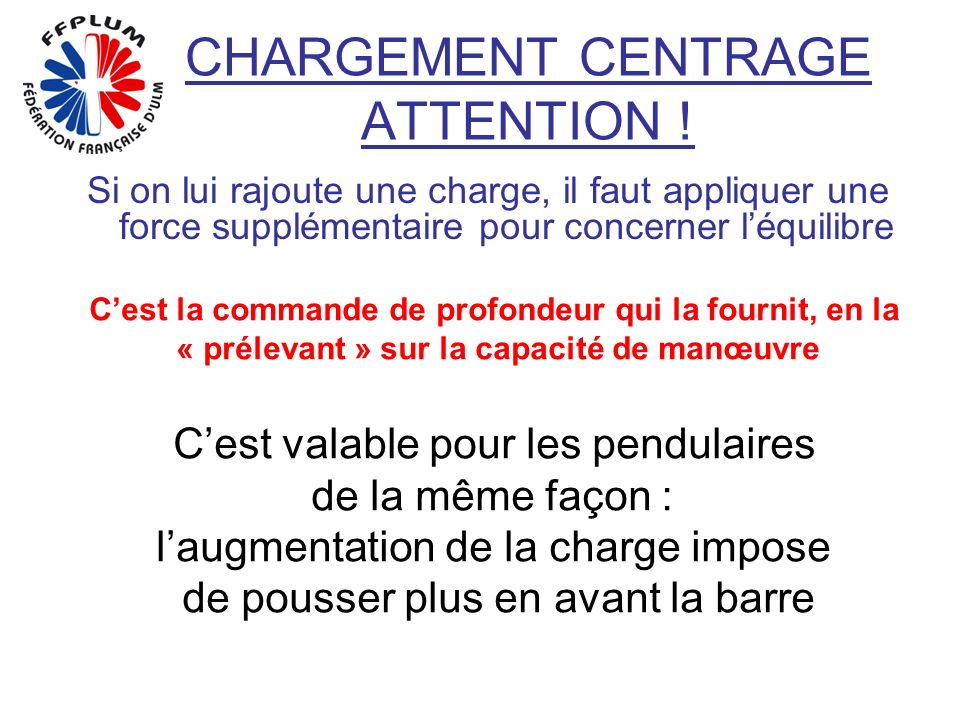 CHARGEMENT CENTRAGE ATTENTION .