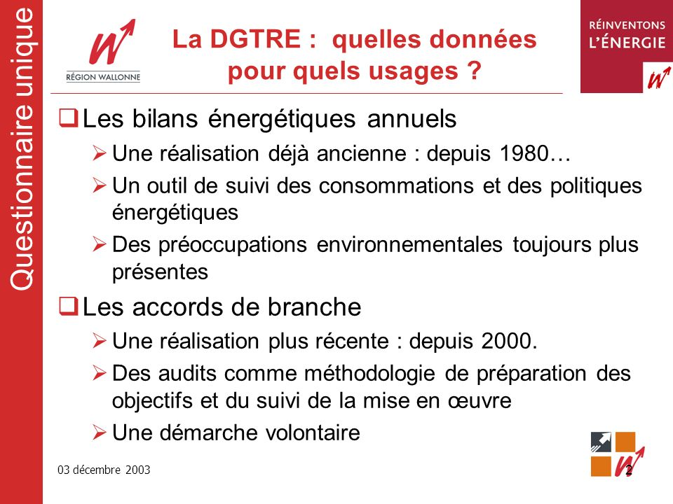 03 décembre 2003 2 La DGTRE : quelles données pour quels usages .
