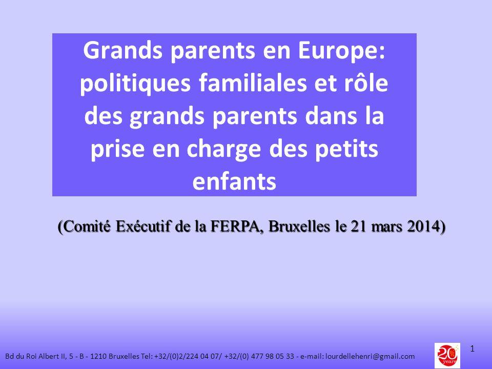 Grands parents en Europe: politiques familiales et rôle des grands parents dans la prise en charge des petits enfants (Comité Exécutif de la FERPA, Br