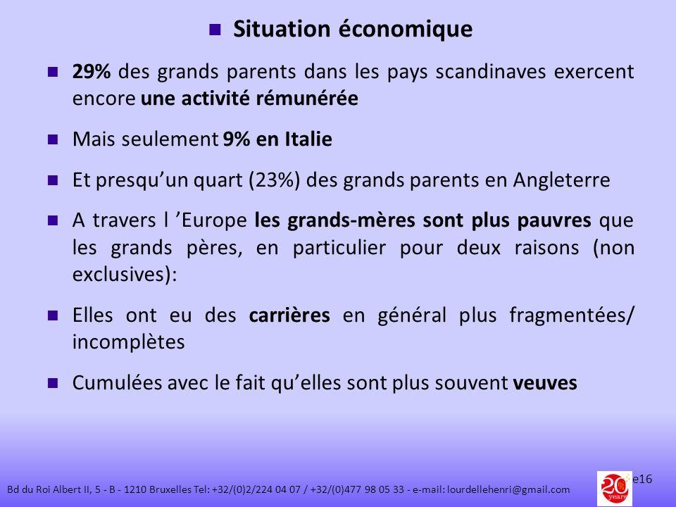 Situation économique 29% des grands parents dans les pays scandinaves exercent encore une activité rémunérée Mais seulement 9% en Italie Et presquun q