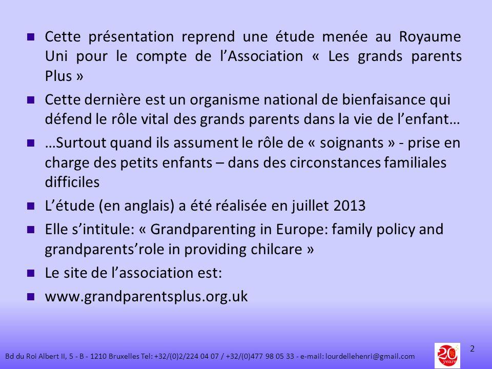 Cette présentation reprend une étude menée au Royaume Uni pour le compte de lAssociation « Les grands parents Plus » Cette dernière est un organisme n