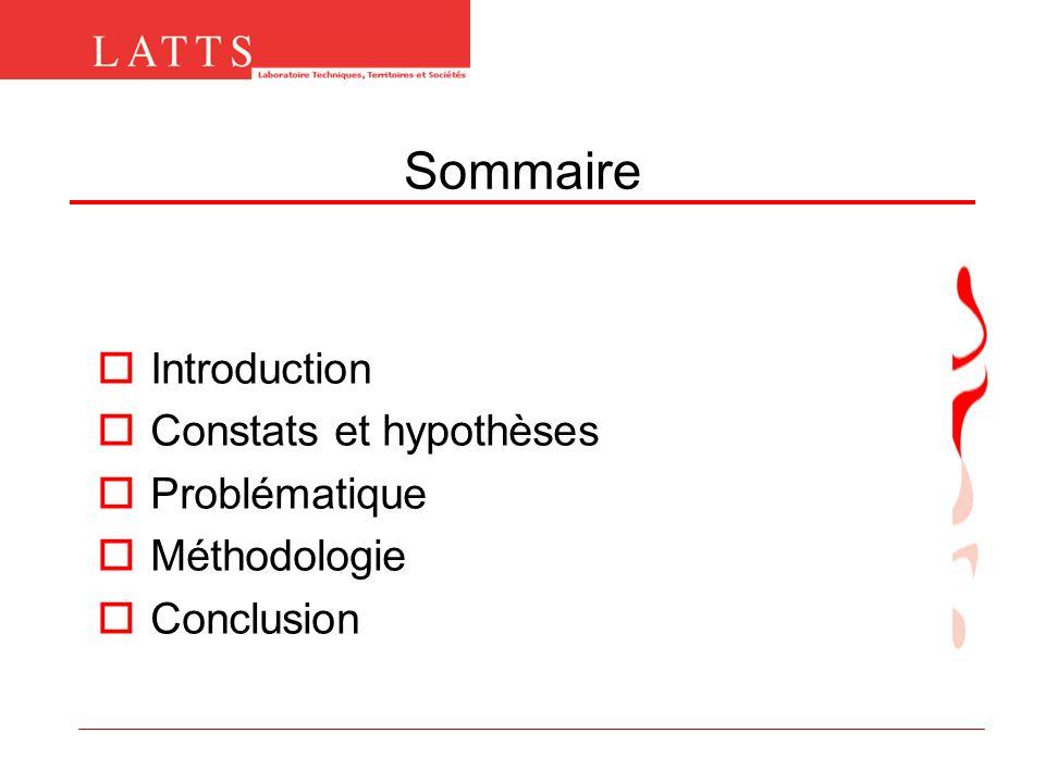 Sommaire Introduction Constats et hypothèses Problématique Méthodologie Conclusion