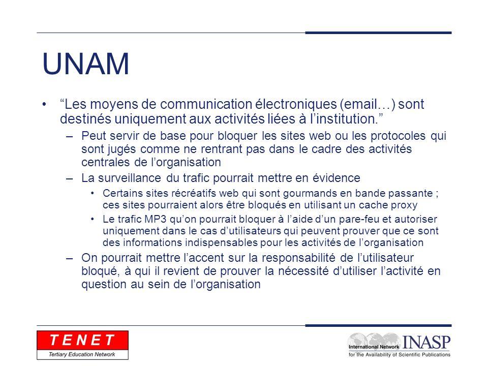 UNAM Les moyens de communication électroniques (email…) sont destinés uniquement aux activités liées à linstitution.