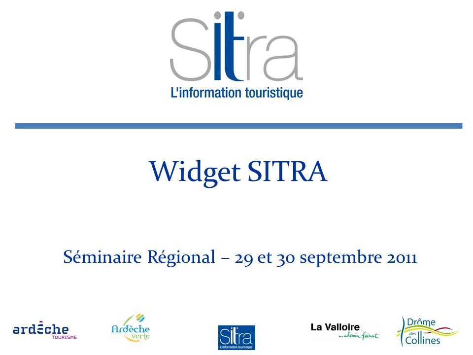 Widget SITRA Séminaire Régional – 29 et 30 septembre 2011