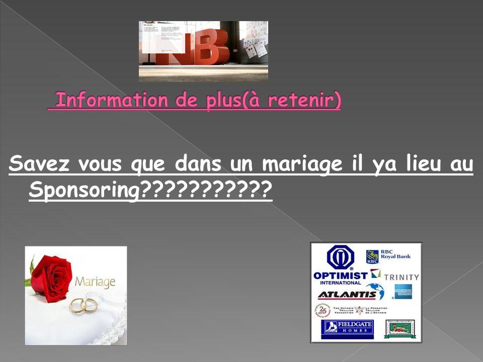 Savez vous que dans un mariage il ya lieu au Sponsoring???????????