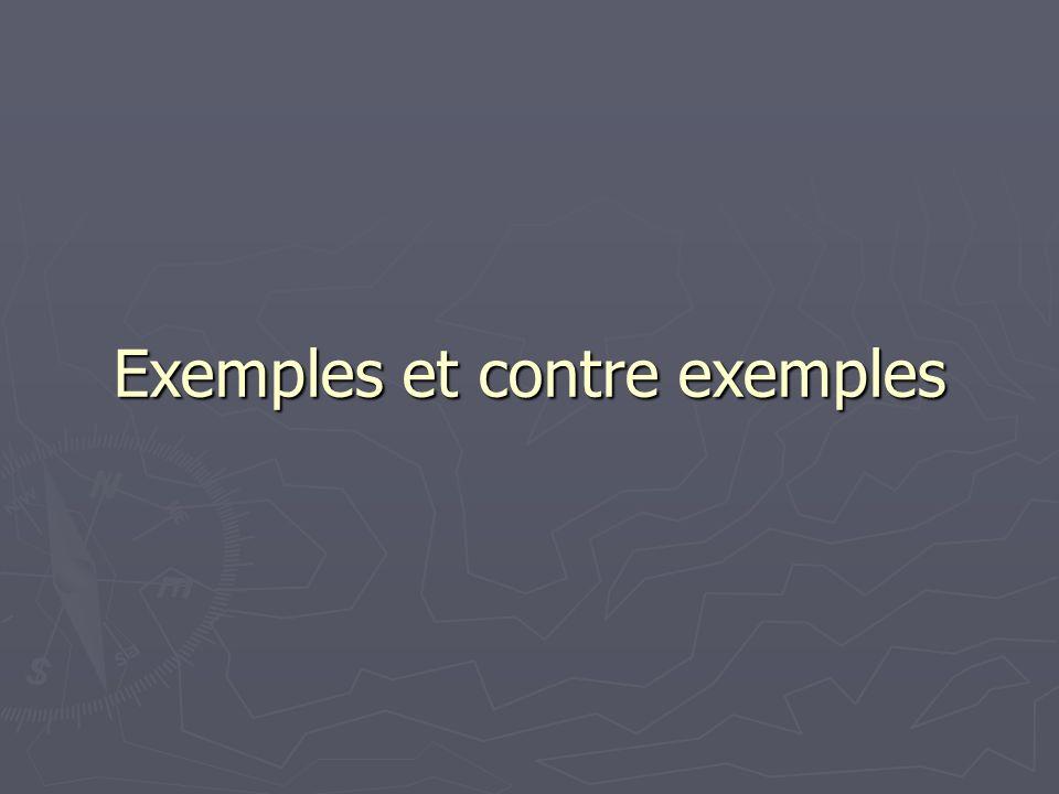 Exemples et contre exemples