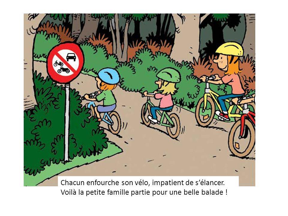 Chacun enfourche son vélo, impatient de sélancer. Voilà la petite famille partie pour une belle balade !
