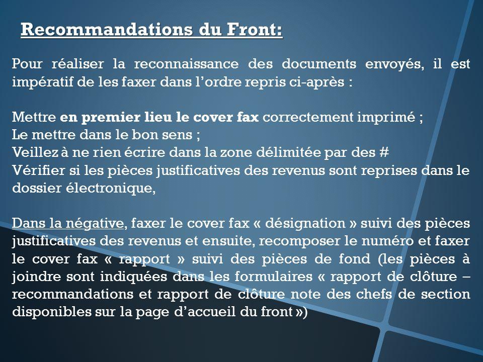 Pour réaliser la reconnaissance des documents envoyés, il est impératif de les faxer dans lordre repris ci-après : Mettre en premier lieu le cover fax