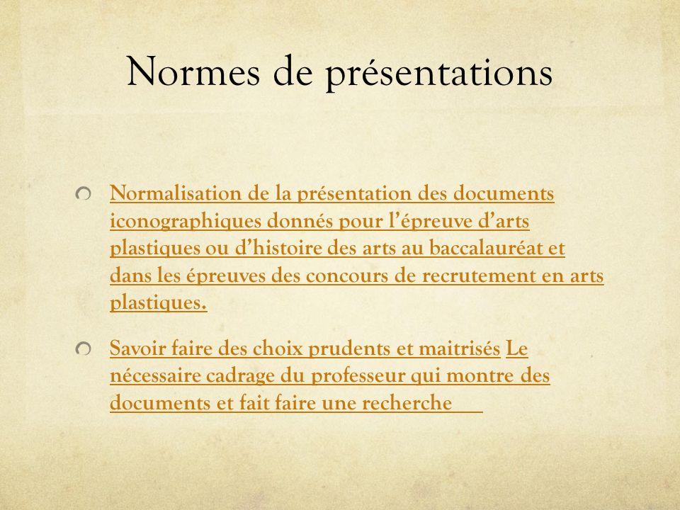 Normes de présentations Normalisation de la présentation des documents iconographiques donnés pour lépreuve darts plastiques ou dhistoire des arts au