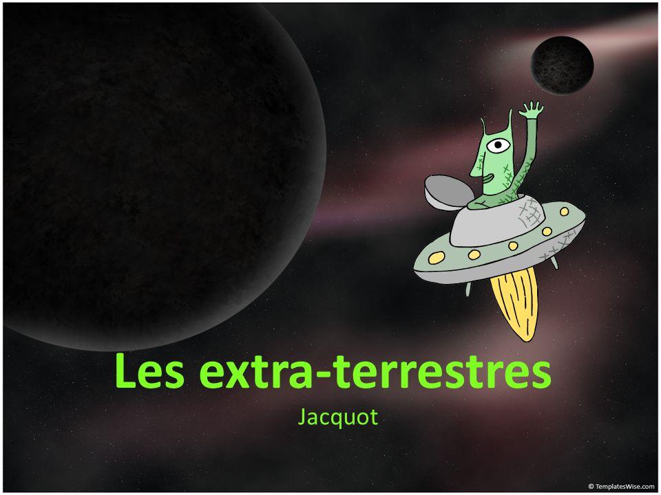 Jacquot Les extra-terrestres