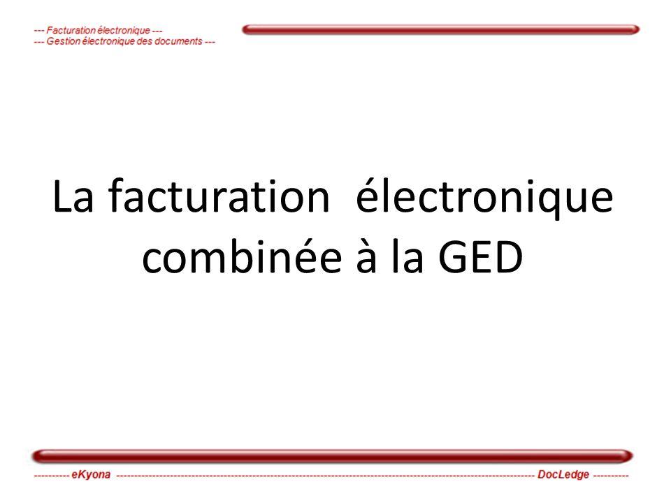 La facturation électronique combinée à la GED