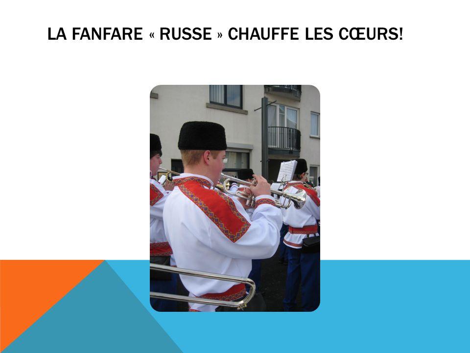 LA FANFARE « RUSSE » CHAUFFE LES CŒURS!