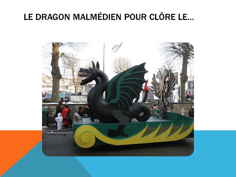 LE DRAGON MALMÉDIEN POUR CLÔRE LE…