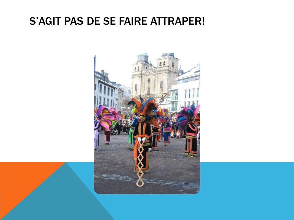 SAGIT PAS DE SE FAIRE ATTRAPER!