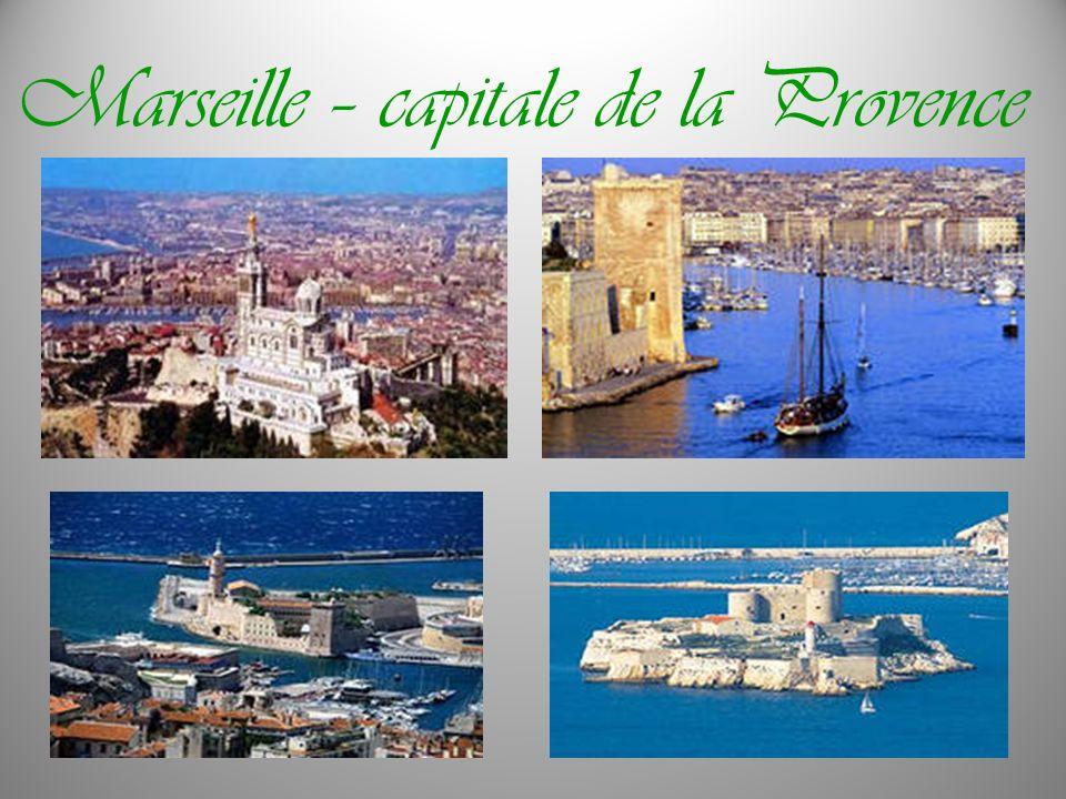Marseille – capitale de la Provence
