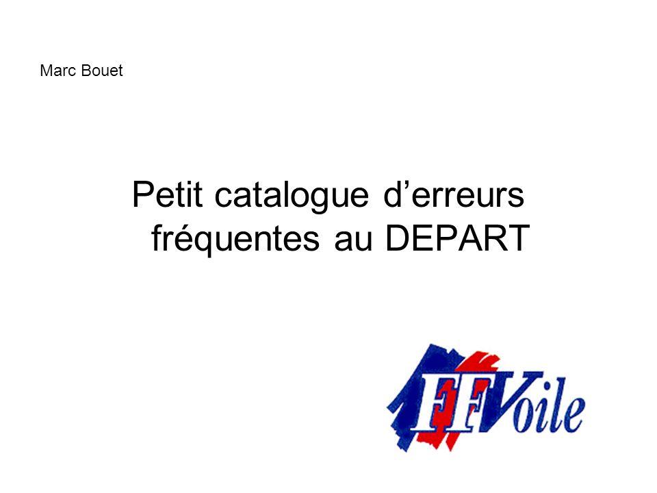 Marc Bouet Petit catalogue derreurs fréquentes au DEPART